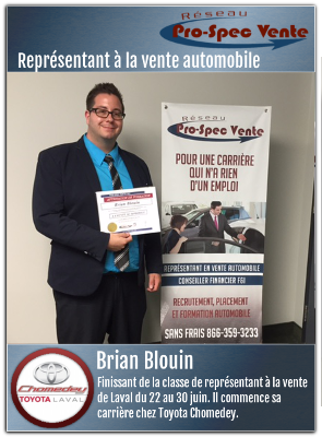 brian blouin dipl m de la formation de vendeur automobile commence chez toyota chomedey. Black Bedroom Furniture Sets. Home Design Ideas